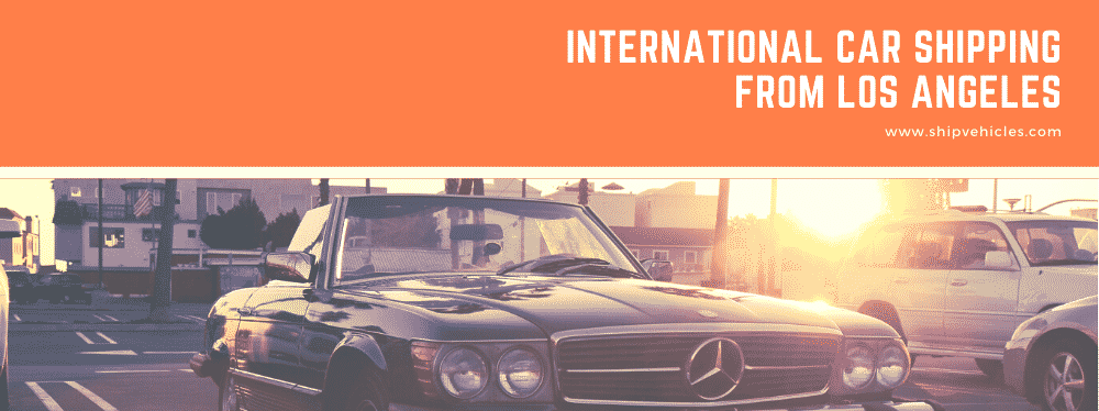International Car Shipping From Los Angeles