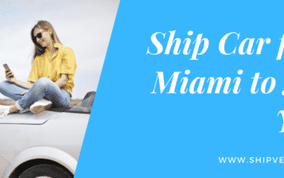Ship Car from Miami to New York