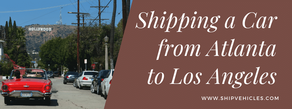 Shipping Car from Atlanta to Los Angeles