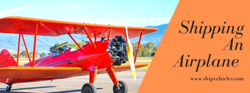 Shipping An Airplane – Understanding Your Options & How It Works